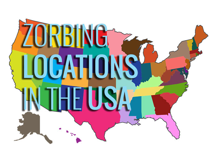 Zorbing Locations in the USA