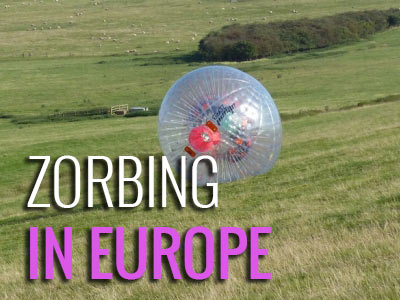 zorbing locations in Europe